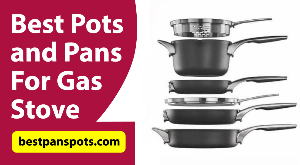 Best Pots and Pans for Gas Stove Reviews Price Amazon Cookware