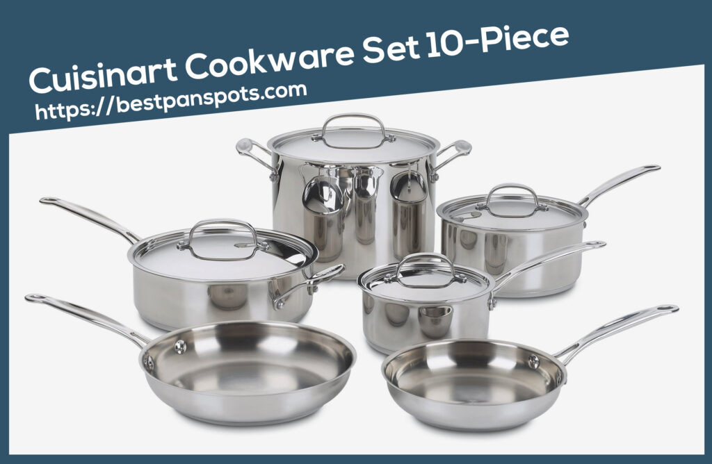 Cuisinart Cookware Set 10-Piece buying guide reviews bets pots and pans for gas stove cookware sets