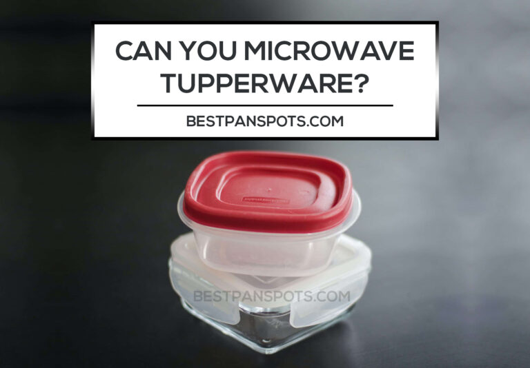 Can you Microwave Plastic and Metals Tupperware