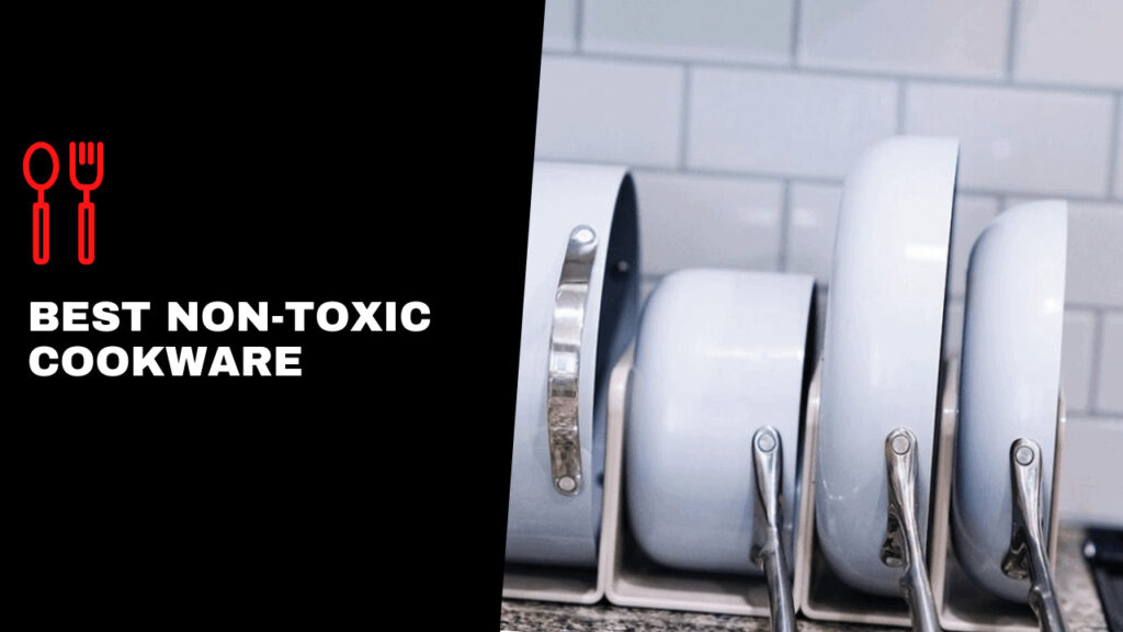 best-non-toxic-cookware sets